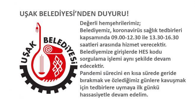 UŞAK BELEDİYESİ'NDEN DUYURU!