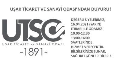 UŞAK TİCARET VE SANAYİ ODASI'NDAN DUYURU!