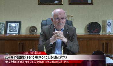 UŞAK ÜNİVERSİTESİ REKTÖRÜ PROF.DR. EKREM SAVAŞ